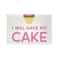 I will have my cake and eat it too Magnets