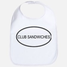 CLUB SANDWICHES (oval) Bib