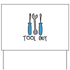 Tool Guy Yard Sign