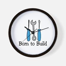 Born To Build Wall Clock