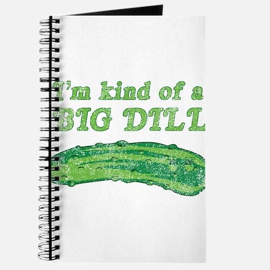 I'm kind of a big dill Journal