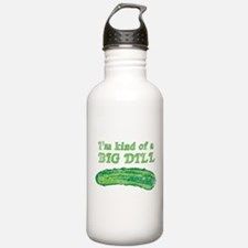 I'm kind of a big dill Water Bottle