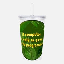 ComputerOrb.jpg Acrylic Double-wall Tumbler