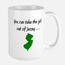 you can take the girl out of Jersey 4 Mugs