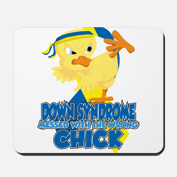 Down Syndrome Messed With The Wrong Chic Mousepad
