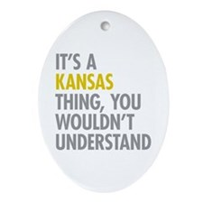 Its A Kansas Thing Ornament (Oval)