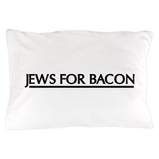 Jews for bacon Pillow Case