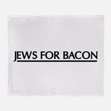 Jews for bacon Throw Blanket