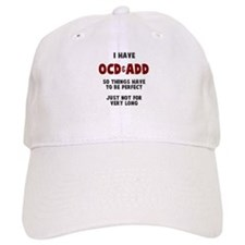 OCD & ADD Baseball Cap