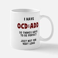 OCD & ADD Mug
