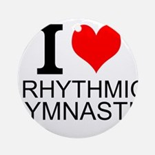 I Love Rhythmic Gymnastics Ornament (Round)