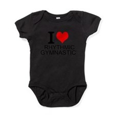 I Love Rhythmic Gymnastics Baby Bodysuit