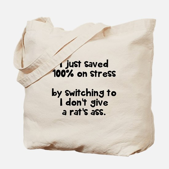 I just saved 100% on stress Tote Bag