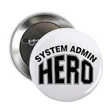 "System Admin Hero 2.25"" Button"