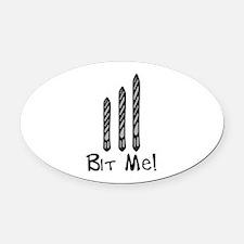 Bit Me Oval Car Magnet