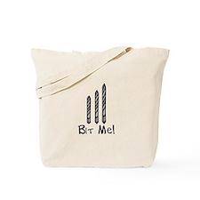 Bit Me Tote Bag