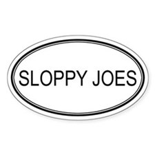 SLOPPY JOES (oval) Oval Decal