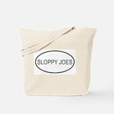 SLOPPY JOES (oval) Tote Bag