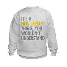 Its A New Jersey Thing Sweatshirt