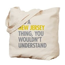 Its A New Jersey Thing Tote Bag