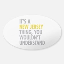 Its A New Jersey Thing Decal