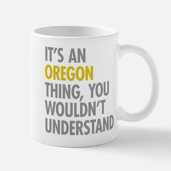 Its An Oregon Thing Mug