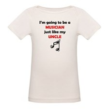Musician Like My Uncle T-Shirt