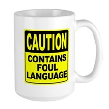 Contains Foul Language Mug