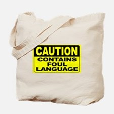 Contains Foul Language Wide Tote Bag