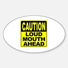 Loud Mouth Ahead Decal
