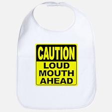 Loud Mouth Ahead Bib