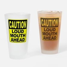Loud Mouth Ahead Drinking Glass