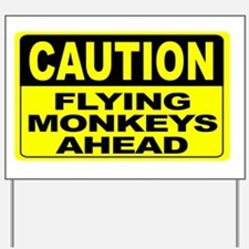 Flying Monkeys Ahead Wide Yard Sign