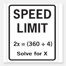 "Speed limit math Square Car Magnet 3"" x 3"""