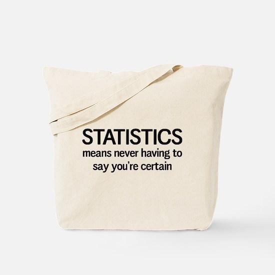 Statistics certain Tote Bag