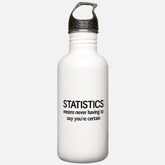 Statistics certain Water Bottle