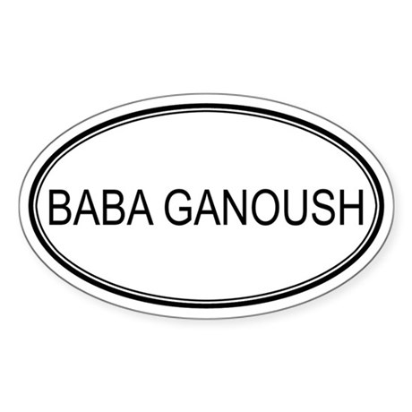 BABA GANOUSH (oval) Oval Sticker