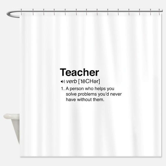 Teacher Definition Shower Curtain