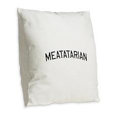 Meatatarian Burlap Throw Pillow