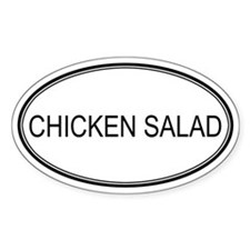 CHICKEN SALAD (oval) Oval Decal