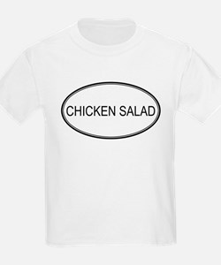 CHICKEN SALAD (oval) T-Shirt
