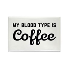 My blood type is coffee Magnets