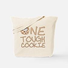 One tough cookie Tote Bag