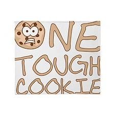 One tough cookie Throw Blanket