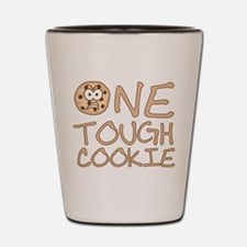 One tough cookie Shot Glass