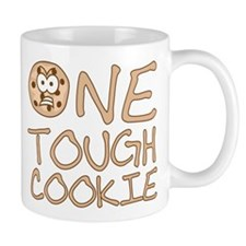 One tough cookie Mugs