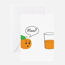 Orange Juice Mom Greeting Cards