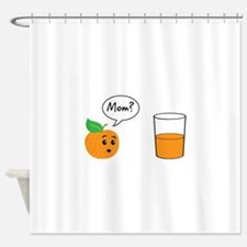 Orange Juice Mom Shower Curtain