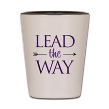 Lead The Way - Shot Glass
