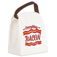 Everything is Better With Bacon Canvas Lunch Bag